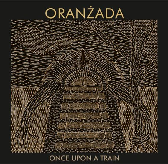 "NOWOŚĆ ORANŻADA ""Once Upon a Train"" CD DIGIPACK"